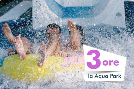 3 ore la AquaPark